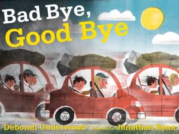 Bad bye, good bye cover image