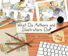 What do authors and illustrators do? cover image