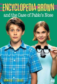 Encyclopedia Brown and the case of Pablo's nose cover image