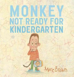Monkey : not ready for kindergarten cover image