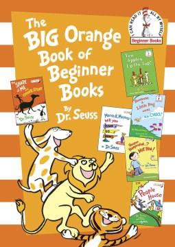 The big orange book of beginner books cover image