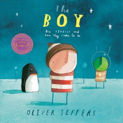 The boy : his stories and how they came to be cover image