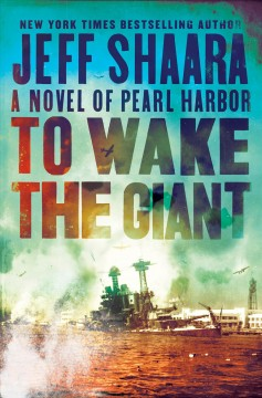 To wake the giant : a novel of Pearl Harbor cover image