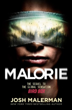 Malorie : a Bird Box novel cover image