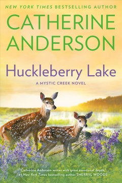 Huckleberry lake : a Mystic Creek novel cover image