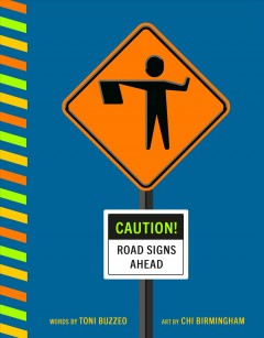 Caution! : road signs ahead cover image