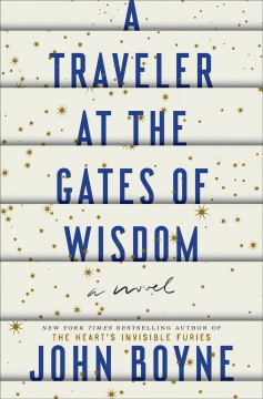 A traveler at the gates of wisdom cover image