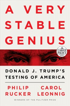 A very stable genius Donald J. Trump's testing of America cover image