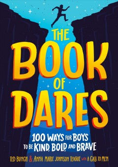 The book of dares : 100 ways for boys to be kind, bold, and brave cover image