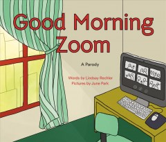Good morning Zoom : a Goodnight Moon parody cover image