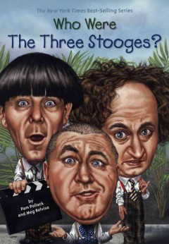 Who were the Three Stooges? cover image