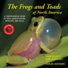 The frogs and toads of North America : a comprehensive guide to their identification, behavior, and calls cover image