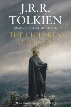 Narn i chîn Húrin : the tale of the children of Húrin cover image