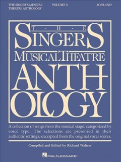 The singer's musical theatre anthology. Soprano. Volume 3 cover image