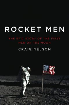 Rocket men : the epic story of the first men on the moon cover image