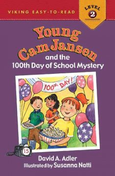 Young Cam Jansen and the 100th day of school mystery cover image