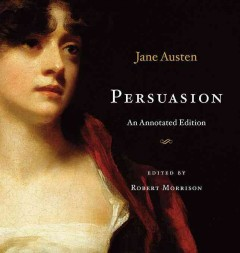 Persuasion : an annotated edition cover image