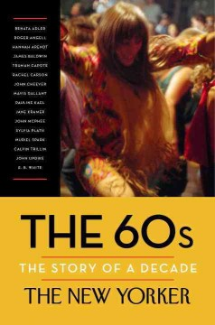 The 60s : the story of a decade cover image
