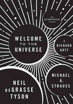 Welcome to the universe : an astrophysical tour cover image