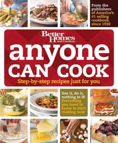 Anyone can cook : step-by-step recipes just for you cover image