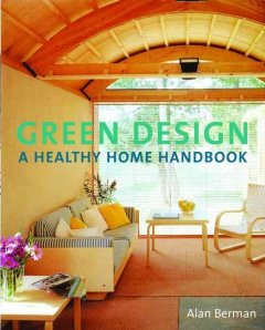 Green design : a healthy home handbook cover image