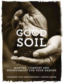 Good soil : manure, compost and nourishment for your garden cover image