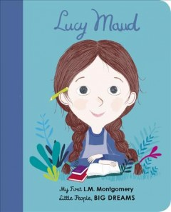 Lucy Maud : my first L. M. Montgomery cover image