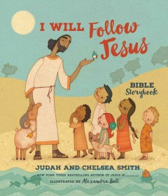 I will follow Jesus : Bible storybook cover image