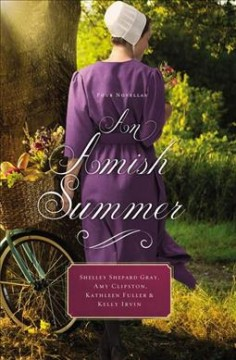 An Amish summer : four novellas cover image