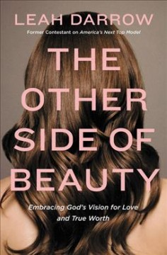 The other side of beauty : embracing God's vision for love and true worth cover image