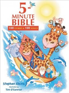 5-minute Bible : 100 stories & 100 songs cover image
