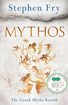 Mythos : a retelling of the myths of Ancient Greece cover image