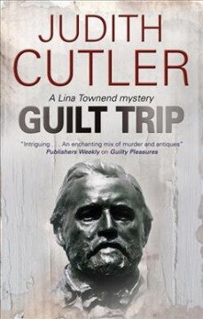 Guilt trip : a Lina Townend mystery cover image