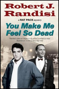 You make me feel so dead : a 'Rat Pack' mystery cover image