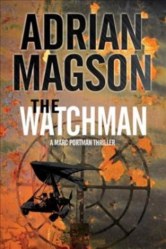 The watchman : a Mark Portman thriller cover image
