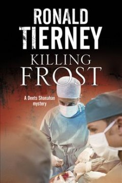 Killing Frost : [Deets Shanahan's final case] cover image