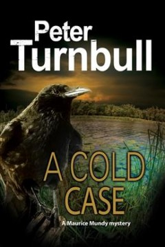 Cold case : a Maurice Mundy mystery cover image