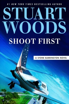 Shoot first : (think later) : a Stone Barrington novel cover image