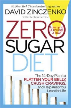 Zero sugar diet the 14-day plan to flatten your belly, crush cravings, and help keep you lean for life cover image