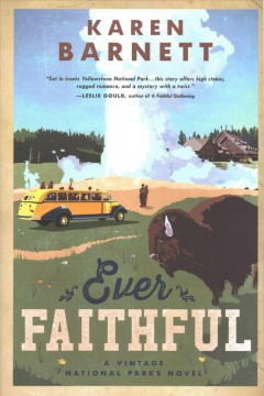 Ever faithful : a vintage national parks novel cover image