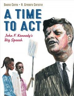 A time to act : John F. Kennedy's big speech cover image
