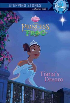 The princess and the frog. Tiana's dream cover image