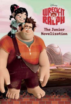 Wreck-it Ralph : the junior novelization cover image