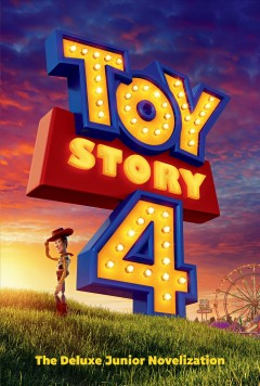 Toy story 4 : the deluxe junior novelization cover image