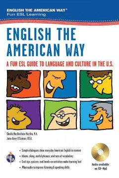 English the American way : a fun ESL guide to language and culture in the U.S. cover image
