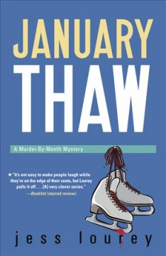 January thaw : a Murder-by-Month Mystery cover image