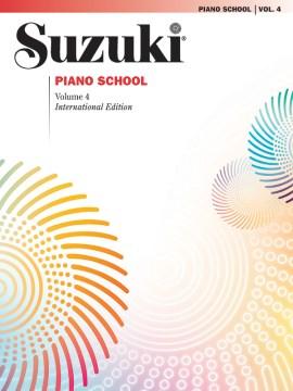 Suzuki piano school. Volume 4 cover image