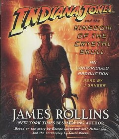 Indiana Jones and the kingdom of the crystal skull cover image