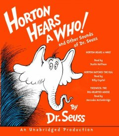 Horton hears a who! and other sounds of Dr. Seuss cover image