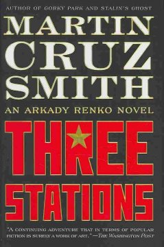 Three stations : an Arkady Renko novel cover image
